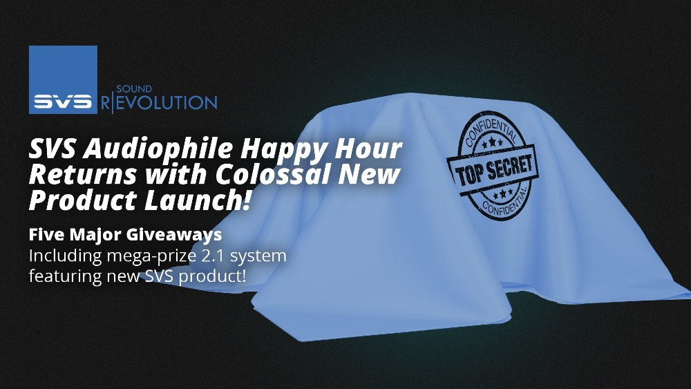SVS Virtual Audiophile Happy Hour